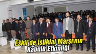 Eskil'de İstiklal Marşımızın kabulü dolayısıyla program düzenlendi