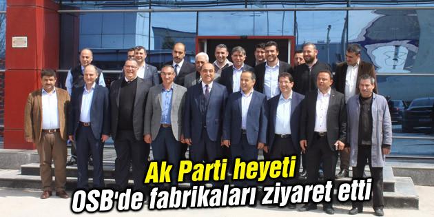 Ak Parti heyeti OSB'de fabrikaları ziyaret etti