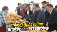 Ak Parti heyetine Ortaköy'den evet desteği