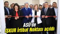 ASÜ'de İŞKUR İrtibat Noktası açıldı