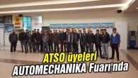 ATSO üyeleri AUTOMECHANIKA Fuarı'nda