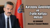 Karabağ'dan Karayolu Güvenliği ve Trafik Haftası mesajı