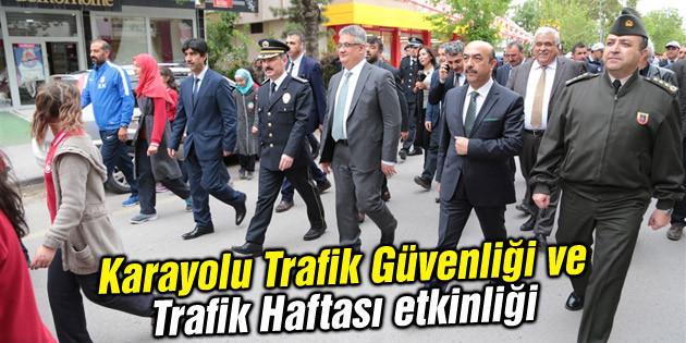Aksaray'da Karayolu Trafik Güvenliği ve Trafik Haftası etkinliği