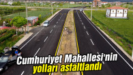 Cumhuriyet Mahallesi'nin yolları asfaltlandı