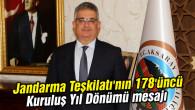 Jandarma Teşkilatı'nın 178'üncü Kuruluş Yıl Dönümü mesajı