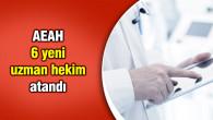 Aksaray Eğitim ve Araştırma Hastanesine, 6 yeni uzman hekim atandı