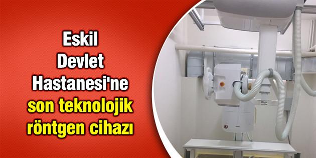 Eskil Devlet Hastanesi'ne son teknolojik röntgen cihazı