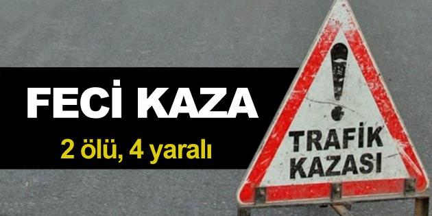 Aksaray'da feci kaza: 2 ölü, 4 yaralı