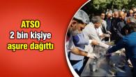 ATSO 2 bin kişiye aşure dağıttı