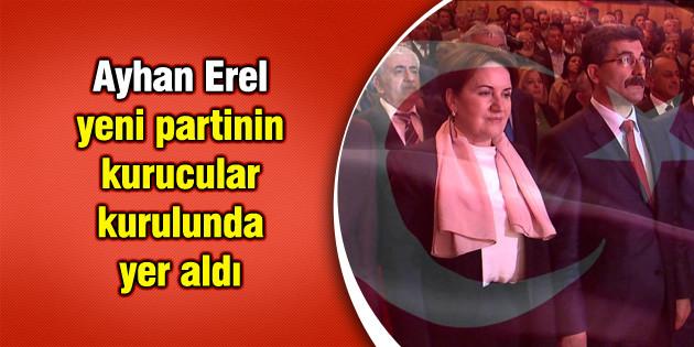 Ayhan Erel, yeni partinin kurucular kurulunda yer aldı