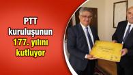 PTT kuruluşunun 177. yılını kutluyor