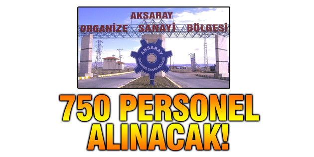 OSB'ye 750 kişilik personel alımı yapılacak!