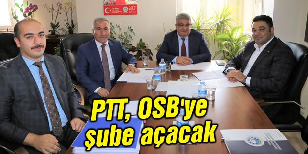 PTT OSB'ye şube açacak