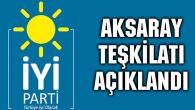 İYİ Parti Aksaray'da yönetim belli oldu