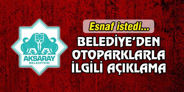 Aksaray Belediyesi'nden otoparklarla ilgili açıklama geldi!