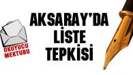 Aksaray'da liste tepkisi