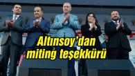 Altınsoy: Aksaray, Cumhurbaşkanımızı coşkuyla karşıladı
