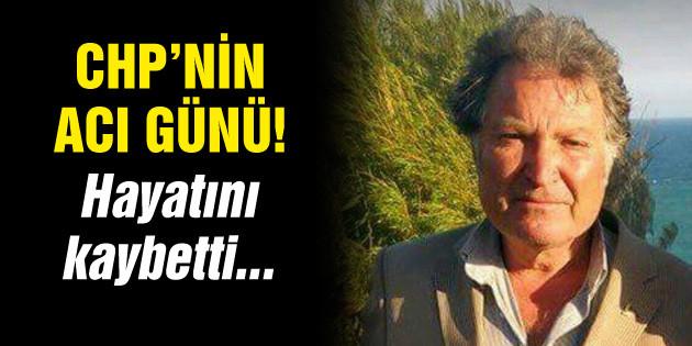 CHP Gülağaç İlçe Başkanı hayatını kaybetti