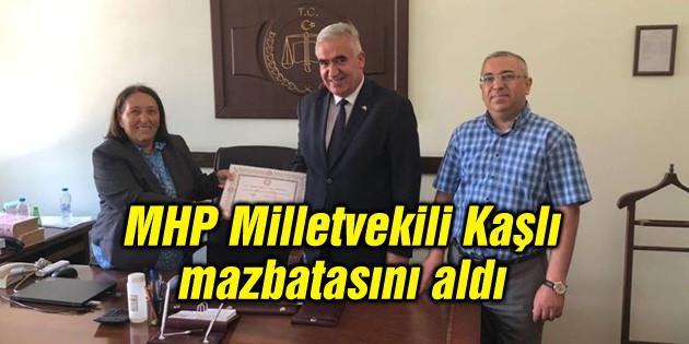 MHP Aksaray Milletvekili Ramazan Kaşlı mazbatasını aldı
