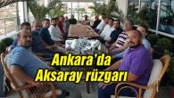 Ankara'daki Aksaraylı bürokrat ve iş adamları bir araya geldi