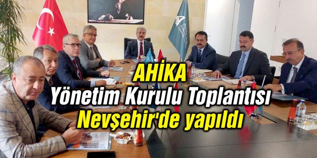 AHİKA Yönetim Kurulu Toplantısı Nevşehir'de yapıldı
