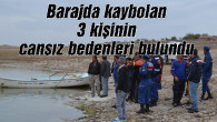 Mamasın Barajı'nda kaybolan 3 kişinin cansız bedenleri bulundu