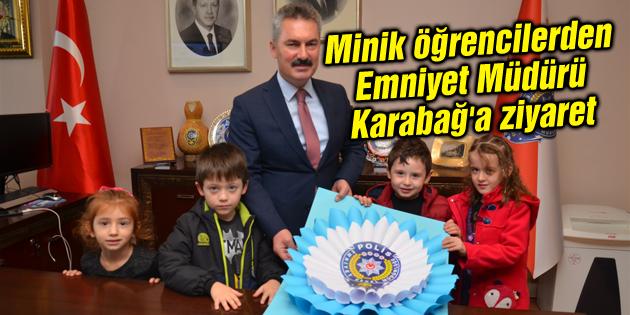 Minik öğrencilerden Emniyet Müdürü Karabağ'a ziyaret