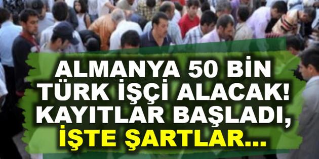Almanya 50 bin Türk işçi alacak! Başvuru formu