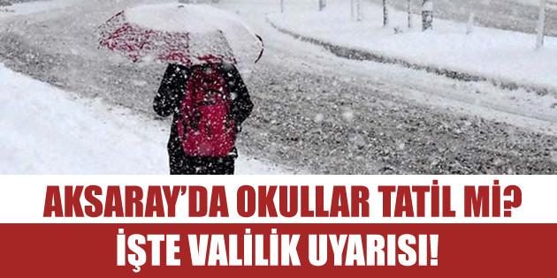 28 Aralık 2018 Cuma günü Aksaray'da okullar tatil mi?