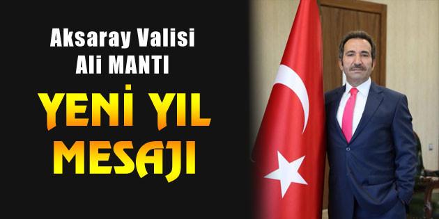 Vali Ali Mantı'dan yeni yıl mesajı