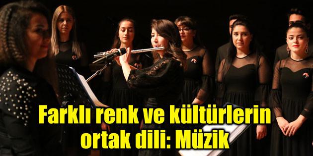 Farklı renk ve kültürlerin ortak dili: Müzik