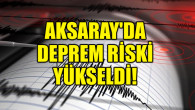 Harita güncellendi; Aksaray'da deprem riski yükseldi!