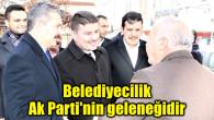 Evren Dinçer: Belediyecilik Ak Parti'nin geleneğidir