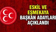 MHP'nin Eskil ve Eşmekaya belediye başkan adayları belli oldu!