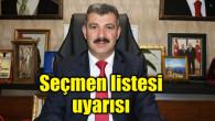 Ak Parti İl Başkanı Altınsoy'dan seçmen listesi uyarısı