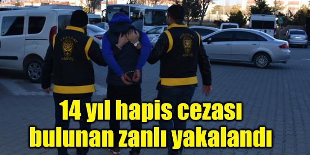 14 yıl hapis cezası bulunan zanlı yakalandı