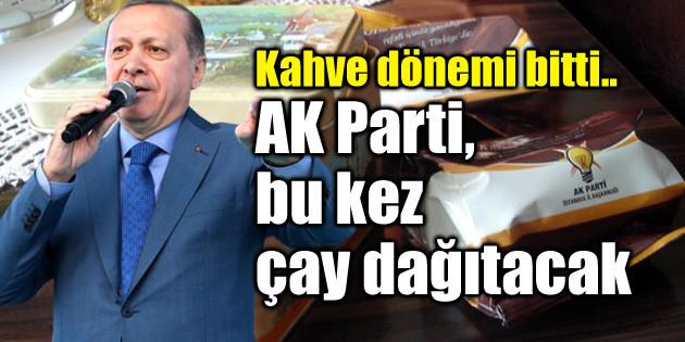 Kahve dönemi bitti.. AK Parti, bu kez çay dağıtacak