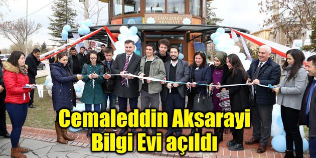 Cemaleddin Aksarayi Bilgi Evi açıldı