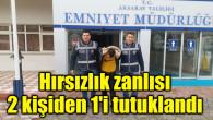 Aksaray'da hırsızlık zanlısı 2 kişiden 1'i tutuklandı