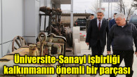 Üniversite-Sanayi işbirliği, kalkınmanın önemli bir parçası