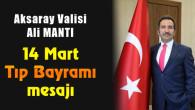 Vali Ali Mantı'dan 14 Mart Tıp Bayramı mesajı
