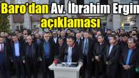 Aksaray Barosu'ndan Av. İbrahim Ergin açıklaması