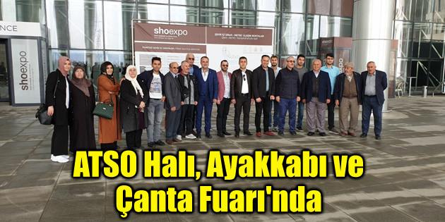 ATSO Halı, Ayakkabı ve Çanta Fuarı'na katılım gösterdi