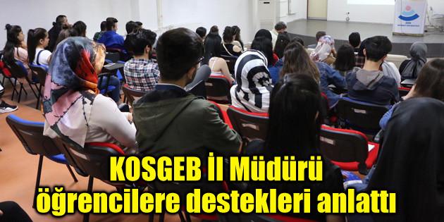 KOSGEB İl Müdürü, öğrencilere destekleri anlattı