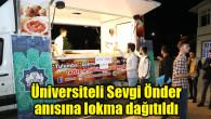 Üniversiteli Sevgi Önder anısına lokma dağıtıldı