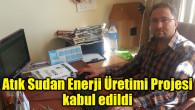 Atık Sudan Enerji Üretimi Projesi kabul edildi