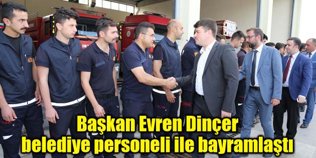 Başkan Evren Dinçer belediye personeli ile bayramlaştı