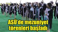 ASÜ'de mezuniyet törenleri başladı