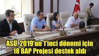 ASÜ, 2019'un 1'inci dönemi için 18 BAP Projesi destek aldı