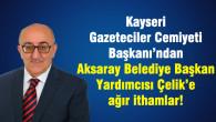 Erciyes'in Çadırları ve Aksaray'daki Bir Hadsiz